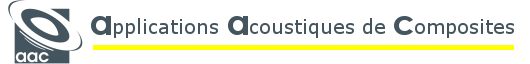 AAC Applications Acoustiques de Composites